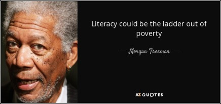 quote-literacy-could-be-the-ladder-out-of-poverty-morgan-freeman-62-28-24