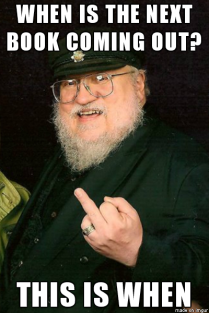 george rr martin gives impatient fans the finger