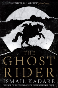 The Ghost Rider - Ismail Kadare - cover