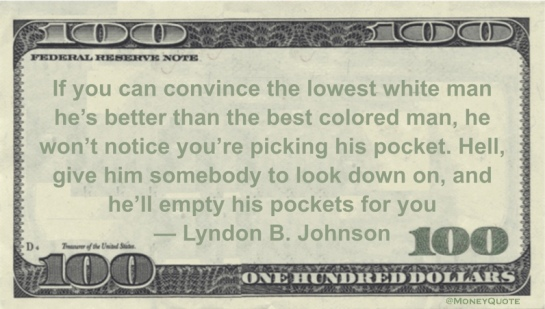 Lyndon-Johnson-Pick-Pockets-Lowest-White-Man